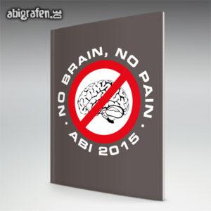 No Brain No Pain Abi Motto / Abizeitung Cover Entwurf von abigrafen.de®