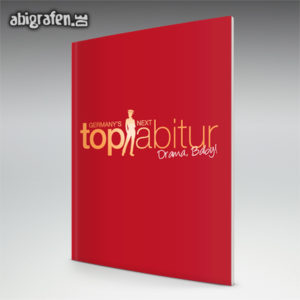 Germany's next top Abiturient // top Abgänger Abi Motto / Abizeitung Cover Entwurf von abigrafen.de®