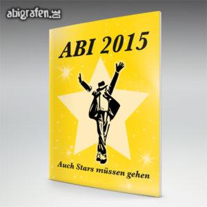 Auch Stars müssen einmal gehen Abi Motto / Abizeitung Cover Entwurf von abigrafen.de®