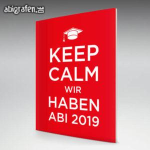Keep Calm and gönn dir ABI // Graduate // wir haben Abi Abi Motto / Abizeitung Cover Entwurf von abigrafen.de®