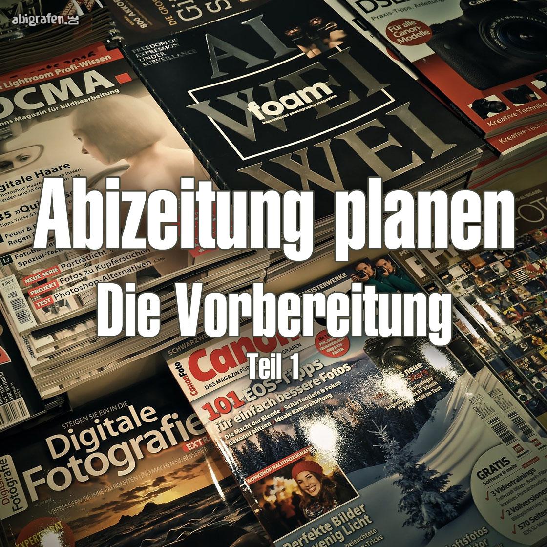 Abizeitung planen: Die Vorbereitung einer Abizeitung
