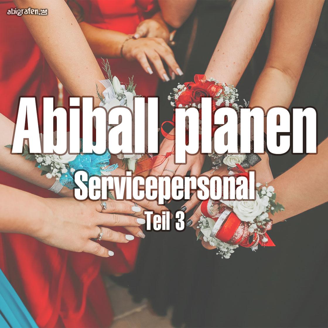Abiball planen: Servicepersonal