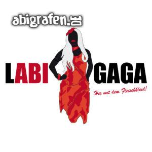 LABI GAGA Abi Motto / Abisprüche Entwurf von abigrafen.de®