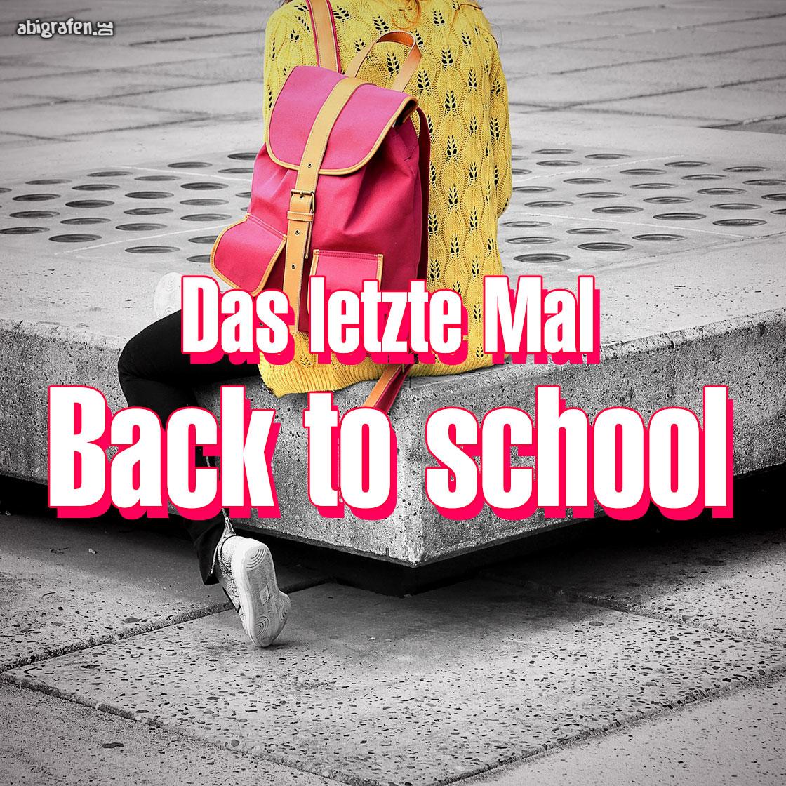 Back to School: Das letzte Jahr