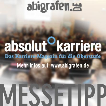 Karriere/ Berufsmesse / Jobmessen / Schuelermessen / Karrieremessen / Berufseinsteiger / Abiturienten / Juli / Die Berufsmesse absolut°karriere in München