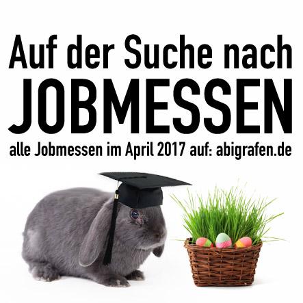 Karrieremesse / Berufsmesse / Jobmessen / Schuelermessen / Berufseinsteiger / Abiturienten / Berufswahl / Jobmessen / Nach dem Abi / Schülerevents / Abievents / April 2017