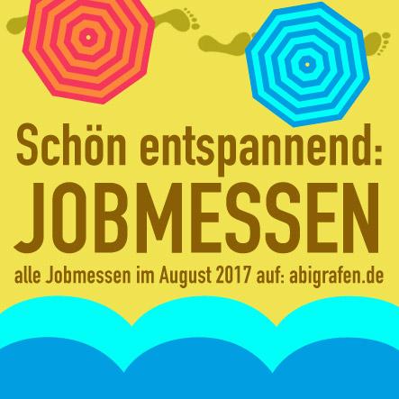 Karrieremesse / Berufsmesse / Jobmessen / Schuelermessen / Berufseinsteiger / Abiturienten / Berufswahl / Jobmessen / Nach dem Abi / Schülerevents / Abievents / August 2017