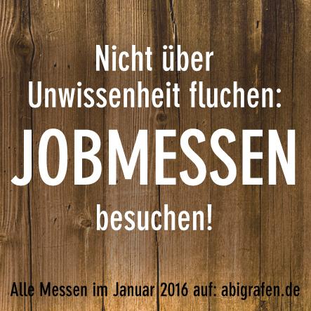 Karrieremesse / Berufsmesse / Jobmessen / Schuelermessen / Berufseinsteiger / Abiturienten / Berufswahl / Jobmessen im Januar 2016