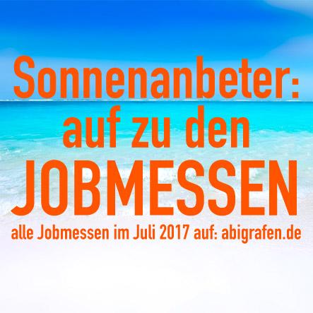 Karrieremesse / Berufsmesse / Jobmessen / Schuelermessen / Berufseinsteiger / Abiturienten / Berufswahl / Jobmessen / Nach dem Abi / Schülerevents / Abievents / Juli 2017
