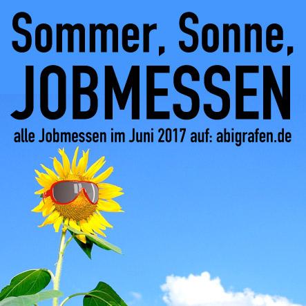Karrieremesse / Berufsmesse / Jobmessen / Schuelermessen / Berufseinsteiger / Abiturienten / Berufswahl / Jobmessen / Nach dem Abi / Schülerevents / Abievents / Juni 2017