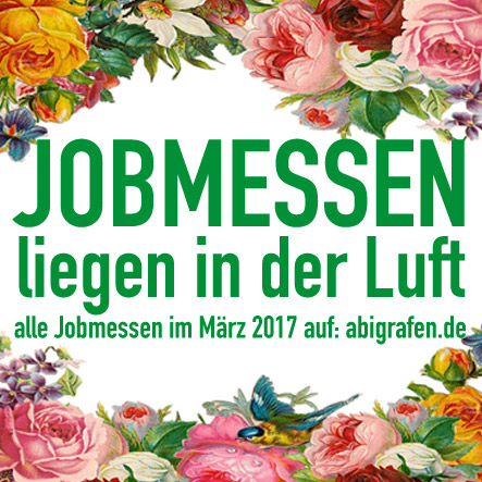 Karrieremesse / Berufsmesse / Jobmessen / Schuelermessen / Berufseinsteiger / Abiturienten / Berufswahl / Jobmessen / Nach dem Abi / Schülerevents / Abievents / Maerz 2017