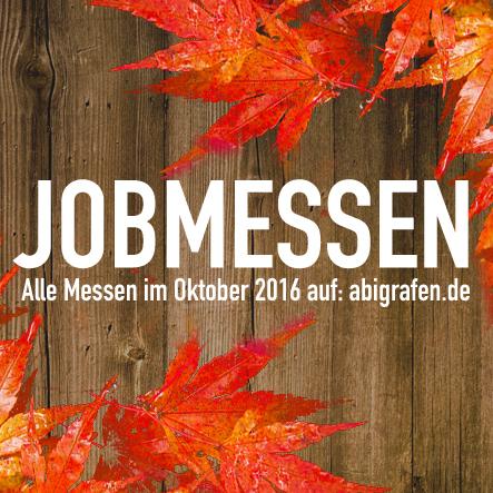 Karrieremesse / Berufsmesse / Jobmessen / Schuelermessen / Berufseinsteiger / Abiturienten / Berufswahl / Jobmessen im Oktober