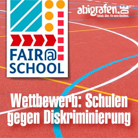 Schulen gegen Diskriminierung: Wettbewerb Fair@school