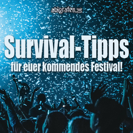 Survival-Tipps für Festivals