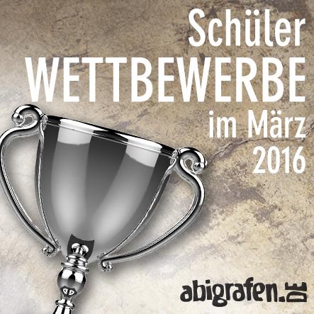 Schülerwettbewerb / Schülerwettbewerbe / Wettbewerb / Gewinnspiel / Schüler / Abiturienten / Abi Klassen / Wettberbe im März 2016