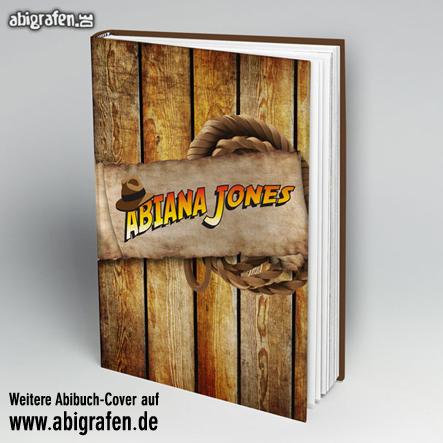 Abi Buch drucken inklusive Cover-Gestaltung bei abigrafen.de: Motiv Abiana Jones