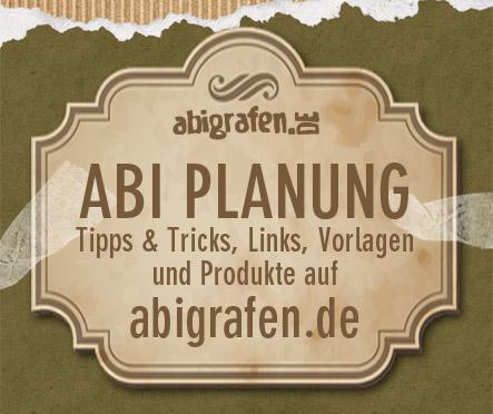 Abi Planung – 5 Schritte von Abilogo bis zum Abiball. Tipps, Tricks, Links und Vorlagen bei abigrafen.de