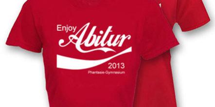 sale retailer 330d4 6f7cf T-Shirt Druck mit Abimottos / Abispüchen - abigrafen.de® GmbH