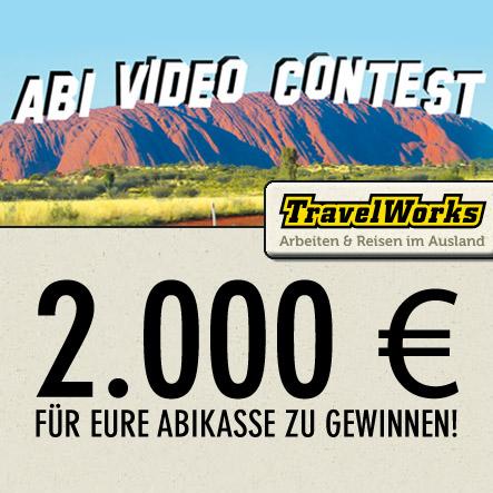 Abi Video Contest von TravelWorks: 2000 Euro für eure Abikasse zu gewinnen