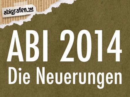 Abitur 2014, Bundesland Abitur, Nordabitur, Zentralabitur - die Neuerungen fürs Abi 2014