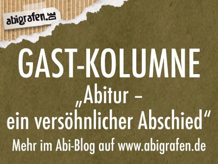 """""""Abi - ein versöhnlicher Abschied"""" Ein weiterer Blogeintrag von Gastautorin Esra"""