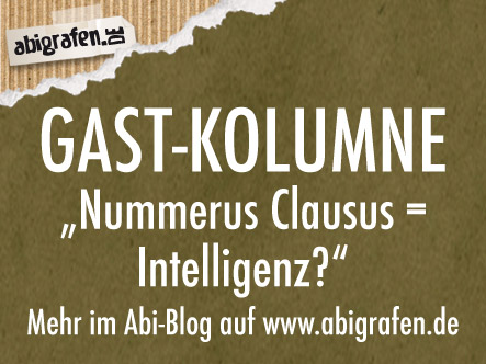 Ist Intelligenz mit dem Nummerus Clausus zu erfassen?