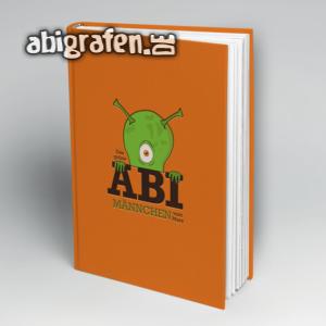ABI? Das grüne Männchen vom Mars... Abi Motto / Abibuch Cover Entwurf von abigrafen.de®