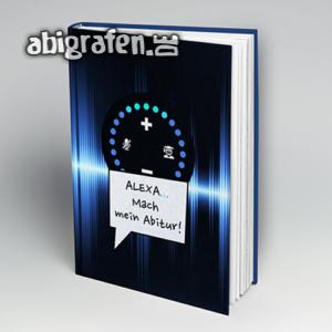 Alexa… Mach mein Abitur! Abi Motto / Abibuch Cover Entwurf von abigrafen.de®