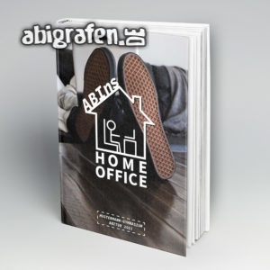 ABIns Home Office Abi Motto / Abibuch Cover Entwurf von abigrafen.de®