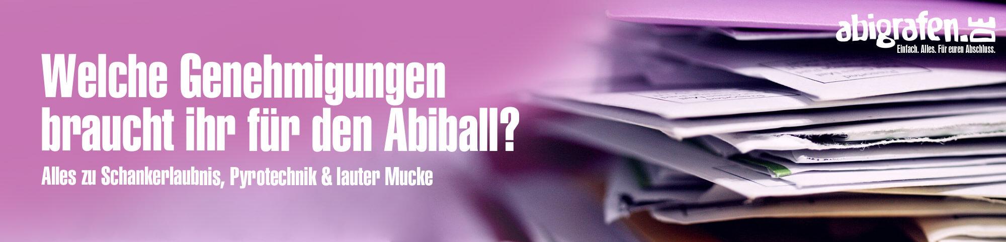 Genehmigungen für den Abiball einholen (Schankerlaubnis, Feuerwerk. Lautstärke)