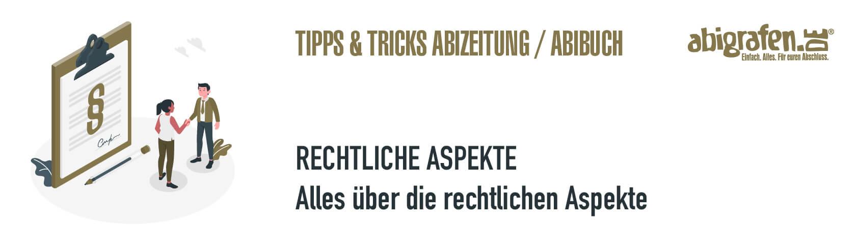 abigrafen-abizeitung-tipps-und-tricks-rechtliches