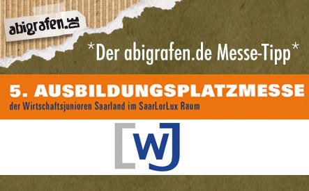 abigrafen.de Tipp: Ausbildungsplatz Messe / Schülermesse Saarbrücken