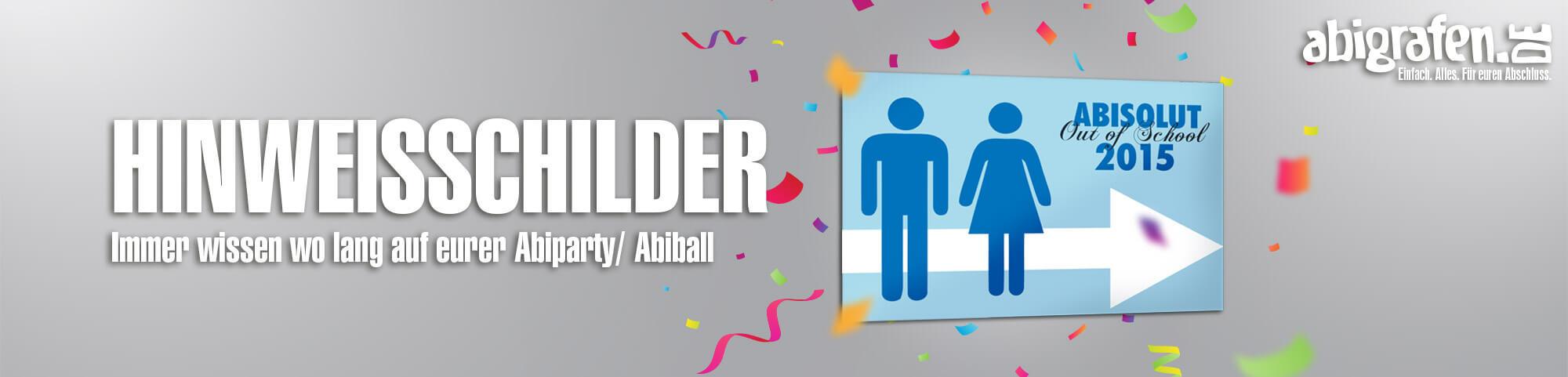 Produktinformationen, Designoptionen & Druck zu Hinweisschildern/Wegweisern für Abifeier, Abi Ball, Abiparties