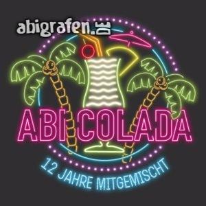 ABIcolada Abi Motto / Abisprüche Entwurf von abigrafen.de®