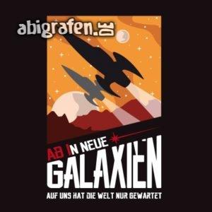 ABIn neue Galaxien Abi Motto / Abisprüche Entwurf von abigrafen.de®