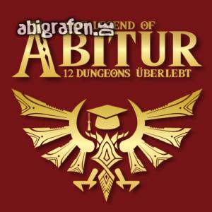 The Legend of Abitur Abi Motto / Abisprüche Entwurf von abigrafen.de®