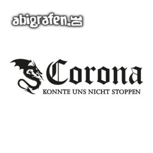 Corona Abi Motto / Abisprüche Entwurf von abigrafen.de®