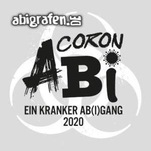 CoronAbi Abi Motto / Abisprüche Entwurf von abigrafen.de®