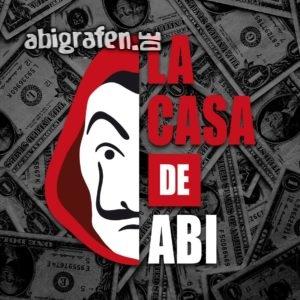 La Casa De Abi Abi Motto / Abisprüche Entwurf von abigrafen.de®