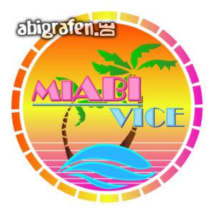 MiABI Vice Abi Motto / Abisprüche Entwurf von abigrafen.de®