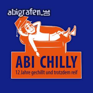 Abi Chilly Abi Motto / Abisprüche Entwurf von abigrafen.de®