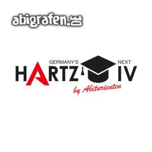 Germany's Next Hartz IV Abi Motto / Abisprüche Entwurf von abigrafen.de®