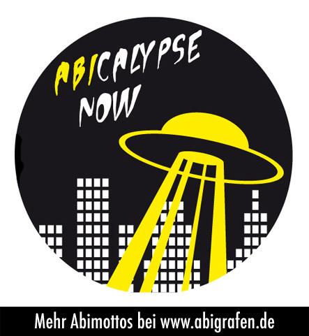 Ein Klassiker unter den Abilmotto: ABIcalypse now