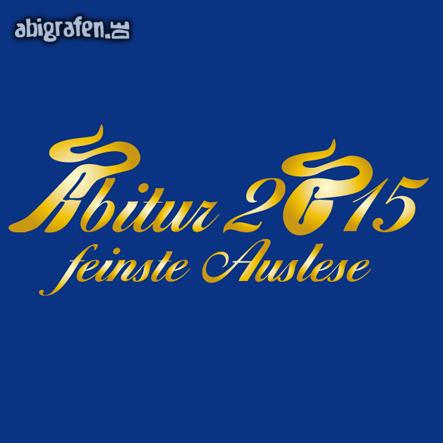 Abimottos 2015: Abitur 2015, feinste Auslese