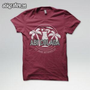 ABIcolada Abi Motto / Abishirt Entwurf von abigrafen.de®