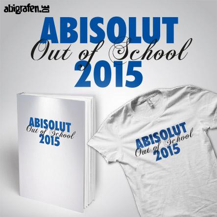 Abisprüche Alkohol: ABIsolut out of school – Produktbeispiel Abibuch & Abishirt