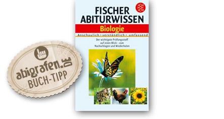 Abitur Lernhilfen vom Fischer Verlag: Abiturwissen Biologie