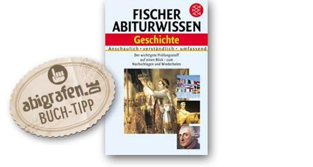 Abitur Lernhilfen vom Fischer Verlag: Abiturwissen Geschichte