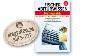 Abitur Lernhilfen vom Fischer Verlag: Abiturwissen Mathematik