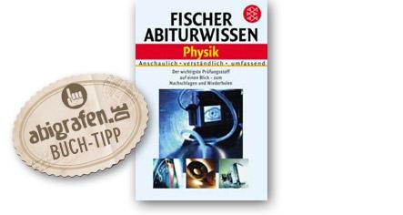 Abitur Lernhilfen vom Fischer Verlag: Abiturwissen Physik